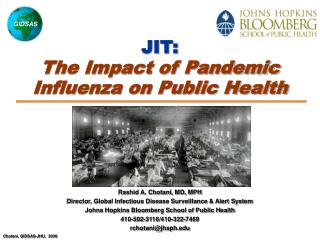 JIT:  The Impact of Pandemic Influenza on Public Health
