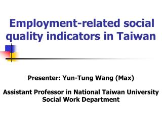 Employment-related social quality indicators in Taiwan