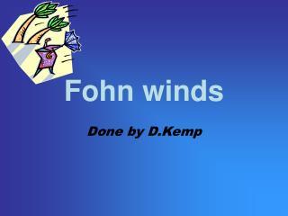 Fohn winds