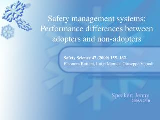 Safety management systems: Performance differences between adopters and non-adopters