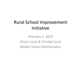 Rural School Improvement Initiative