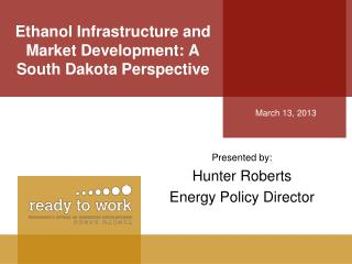 Ethanol Infrastructure and Market Development: A South Dakota Perspective