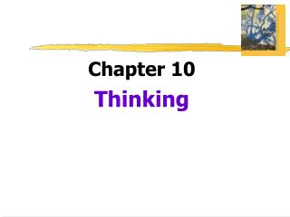 Chapter 10 Thinking