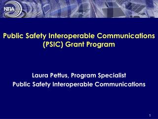 Public Safety Interoperable Communications PSIC Grant Program