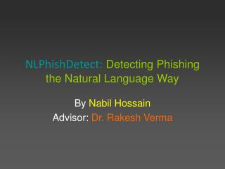 NLPhishDetect: Detecting Phishing the Natural Language Way