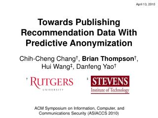 Towards Publishing Recommendation Data With Predictive Anonymization