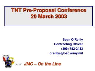 TNT Pre-Proposal Conference  20 March 2003