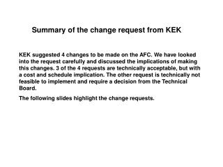 Summary of the change request from KEK