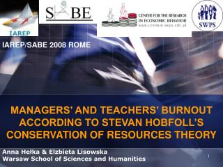 MANAGERS' AND TEACHERS' BURNOUT ACCORDING TO STEVAN HOBFOLL'S CONSERVATION OF RESOURCES THEORY