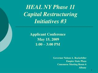 HEAL NY Phase 11 Capital Restructuring  Initiatives #3