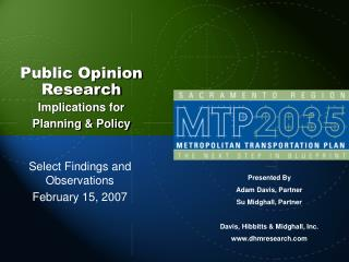 Public Opinion Research Implications for Planning & Policy