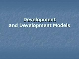 Development and Development Models