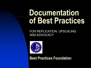 Documentation of Best Practices