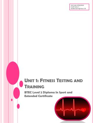Unit 1: Fitness Testing and Training