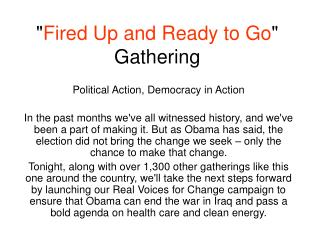 """"""" Fired Up and Ready to Go """" Gathering"""