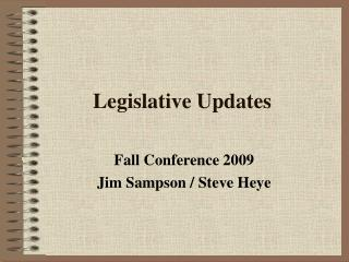 Legislative Updates