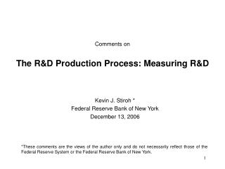 Comments on The R&D Production Process: Measuring R&D