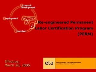 Re-engineered Permanent Labor Certification Program (PERM)