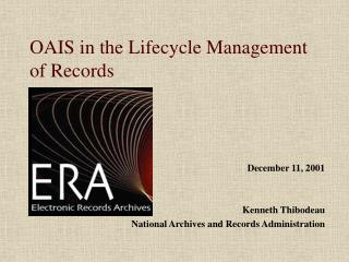 OAIS in the Lifecycle Management of Records