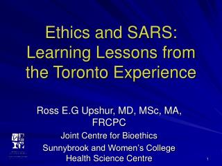 Ethics and SARS:  Learning Lessons from the Toronto Experience