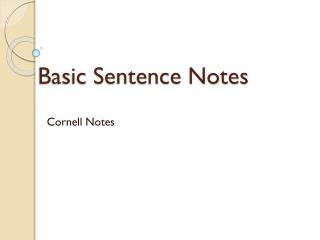Basic Sentence Notes