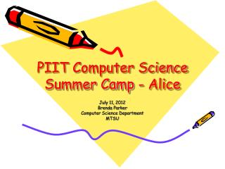 PIIT Computer Science Summer Camp - Alice