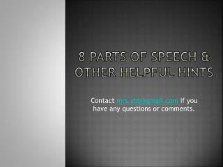 8 Parts of Speech & Other Helpful Hints
