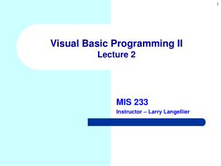 Visual Basic Programming II Lecture 2