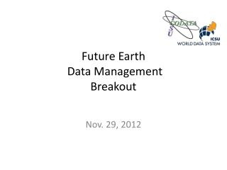 Future Earth  Data Management Breakout