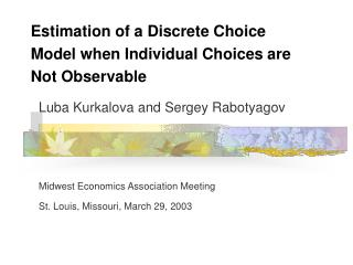 Estimation of a Discrete Choice Model when Individual Choices are Not Observable