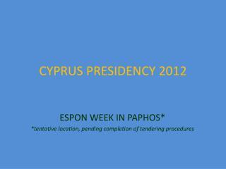 CYPRUS PRESIDENCY 2012