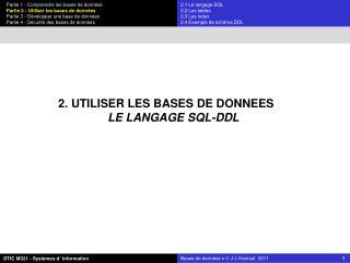 2. UTILISER LES BASES DE DONNEES LE LANGAGE SQL-DDL