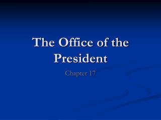 The Office of the President