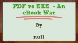ppt 34270 PDF vs EXE An eBook War