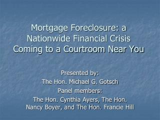 Mortgage Foreclosure: a Nationwide Financial Crisis Coming to a Courtroom Near You