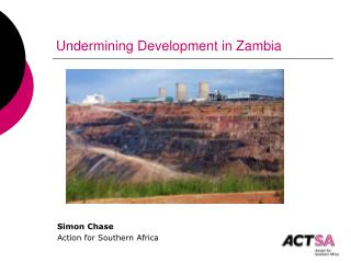Undermining Development in Zambia