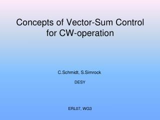 Concepts of Vector-Sum Control for CW-operation