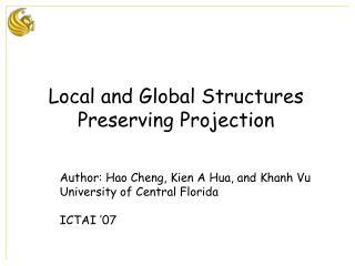 Author: Hao Cheng, Kien A Hua, and Khanh Vu University of Central Florida ICTAI '07