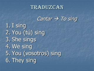 Traduzcan