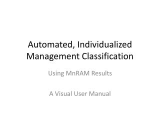 Automated, Individualized Management Classification