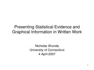 Presenting Statistical Evidence and Graphical Information in Written Work