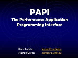PAPI The Performance Application Programming Interface