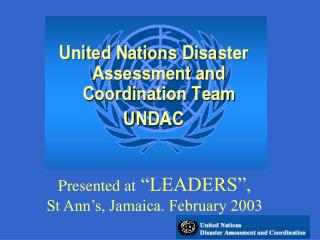"Presented at  ""LEADERS"", St Ann's, Jamaica. February 2003"