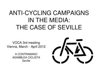 ANTI-CYCLING CAMPAIGNS IN THE MEDIA: THE CASE OF SEVILLE