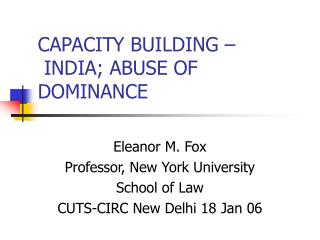 CAPACITY BUILDING –  INDIA; ABUSE OF DOMINANCE