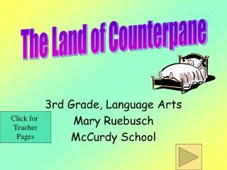 3rd Grade, Language Arts Mary Ruebusch McCurdy School