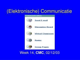(Elektronische) Communicatie