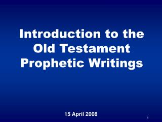 Introduction to the Old Testament Prophetic Writings