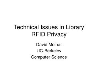 Technical Issues in Library RFID Privacy