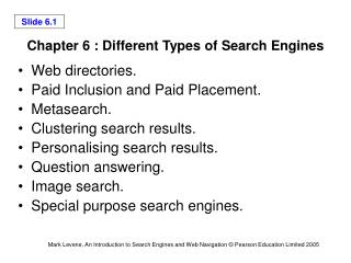 Chapter 6 : Different Types of Search Engines